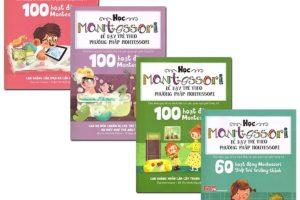 Giới thiệu sách 100 hoạt động Montessori để dạy trẻ theo phương pháp Montessori